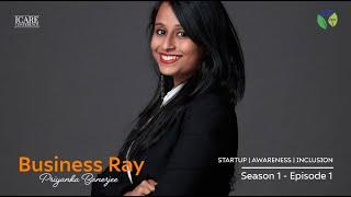Startup, Awareness and Inclusion  // Priyanka Banerjee | Business Ray