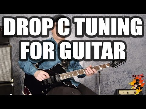 Drop C Tuning For Guitar