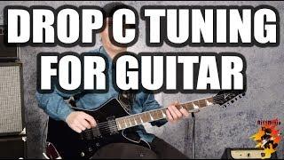 Drop C Tuning For Guitar
