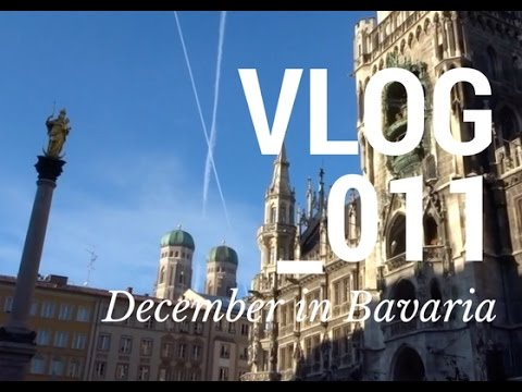 VLOG_11: DECEMBER IN BAVARIA