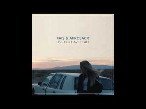 Fais & Afrojack - Used to have it all (Audio)