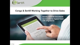 Conga and Sertifi Working Together to Drive Sales - Webinar