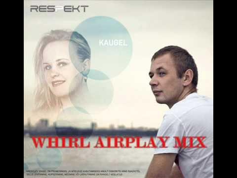 Respekt - Kaugel (Dj Whirl Airplay Mix)