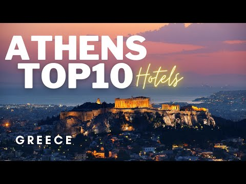 Top10 hotels in Athens, Greece | Best Luxury Hotels in Athens