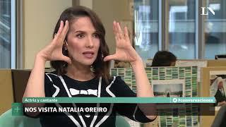 Entrevista a Natalia Oreiro - Conversaciones