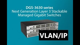 Layer 3 Gigabit | D-Link, How to Configure Inter VLAN Routing on Layer 3 Switches?