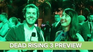 Dead Rising 3 Gameplay Preview at E3 2013: Dead Rising 3 Has Classic Dead Rising Mode