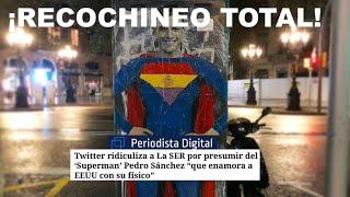 """¡""""SUPERMAN"""" SÁNCHEZ REVIENTA LA RED!"""