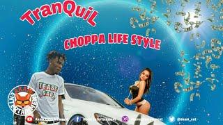 Tranquil Yp - Choppa Lifestyle - January 2020