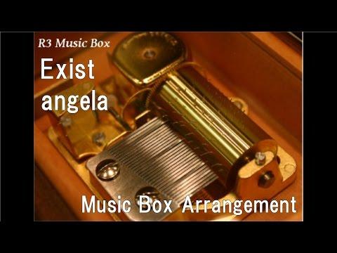 Exist/angela [Music Box] (Anime