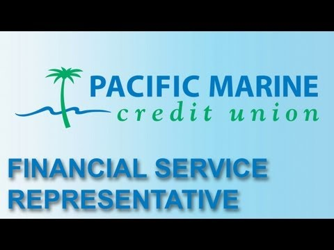 Career as a Financial Service Representative for Pacific Marine Credit Union