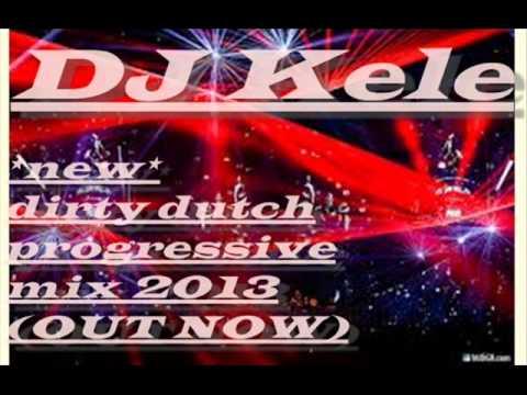 Download DJ Kele *new* dirty dutch/progressive electro mix 2013