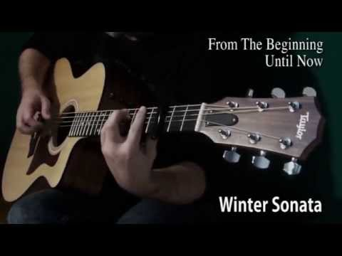 From The Beginning Until Now - Winter Sonata (Fingerstyle Guitar)