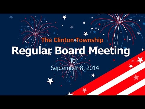 Clinton Township Board Meeting 9-08-2014