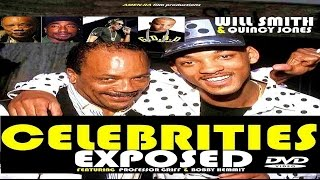 CELEBRITIES EXPOSED: WILL SMITH & QUINCY JONES (DVD) feat Professor Griff & Bobby Hemmit (HQ)