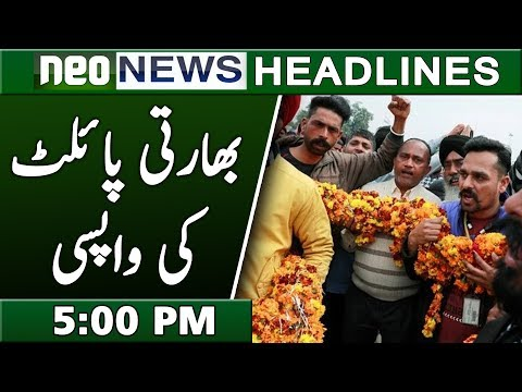 Indian Pilot Return At Wahga   Neo News Headlines 5:00 PM   1 March 2019
