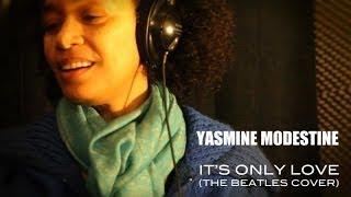Yasmine Modestine - It's Only Love (Studio Session)