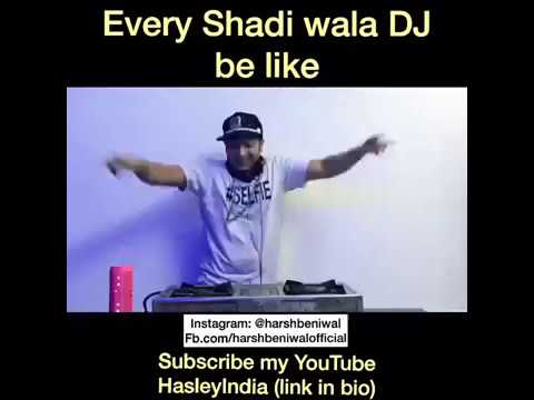 Every shadi wala dj be like... Dj sonu in the housseee | Harsh Beniwal
