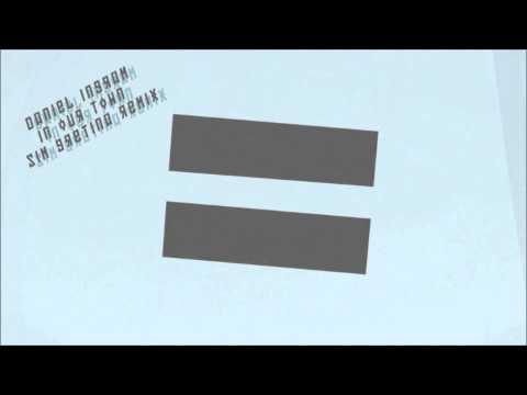 Daniel Ingram - In Our Town (Sim Gr☆tina Remix)
