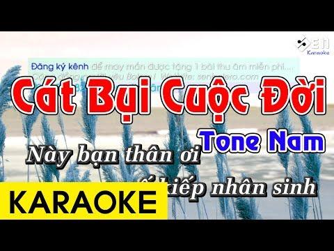 Cát Bụi Cuộc Đời - Karaoke Beat Chuẩn