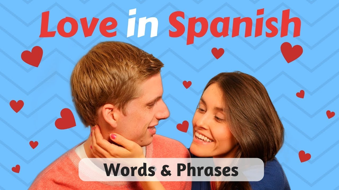 12 love phrases in spanish 8 words of love in spanish. Black Bedroom Furniture Sets. Home Design Ideas