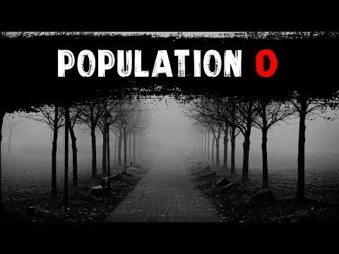 """""""Population 0"""" Creepypasta"""
