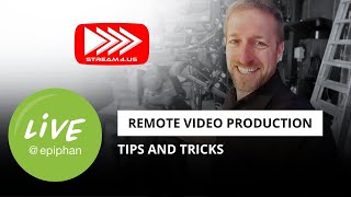 Remote video production tips and tricks (ft. Anthony Burokas from Stream4us)