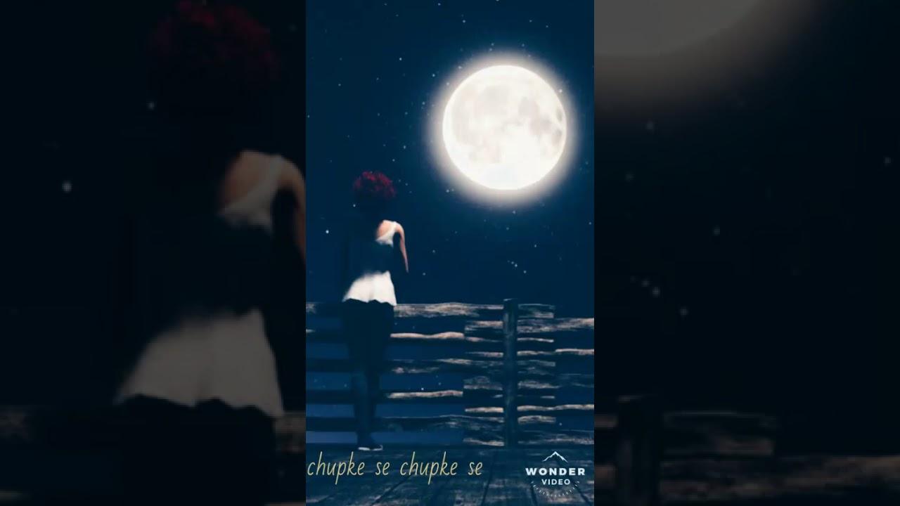 Download #chupke se chupke se raat ke chadar tale song status#sad song status#full screen status song#💔