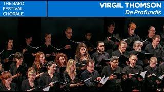 "Virgil Thomson: ""De Profundis"" | Bard Festival Chorale"