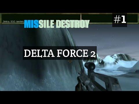 DELTA FORCE 2 GAMEPLAY PART #1 / MISSILE DESTROY  