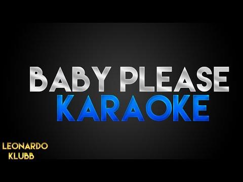 BABY PLEASE KARAOKE