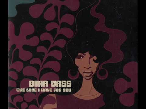 Dina Vass - The Love I Have For You (Full Intention remix)
