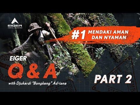 Q&A #1 - Mendaki Aman dan Nyaman bersama Kang Bongkeng (Part 2)