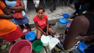 Water In The Time Of Cholera: Haiti