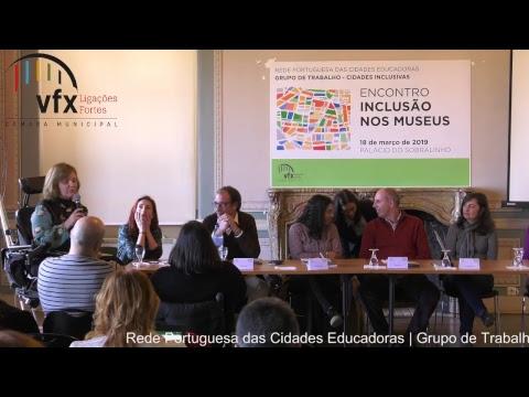 """Encontro Nacional das Cidades Inclusivas em Vila Franca de Xira – """"Inclusão nos Museus"""""""