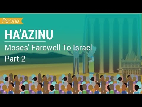 Parshat Ha'azinu: Moses' Farewell To Israel