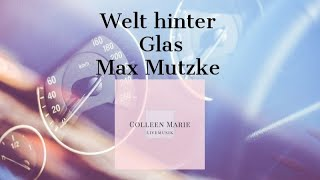 Colleen Marie - Welt hinter Glas (Max Mutzke)