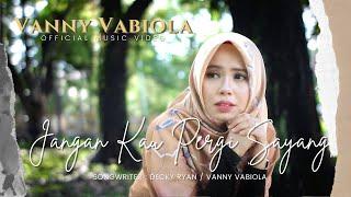 Download VANNY VABIOLA - JANGAN KAU PERGI (OFFICIAL MUSIC VIDEO)