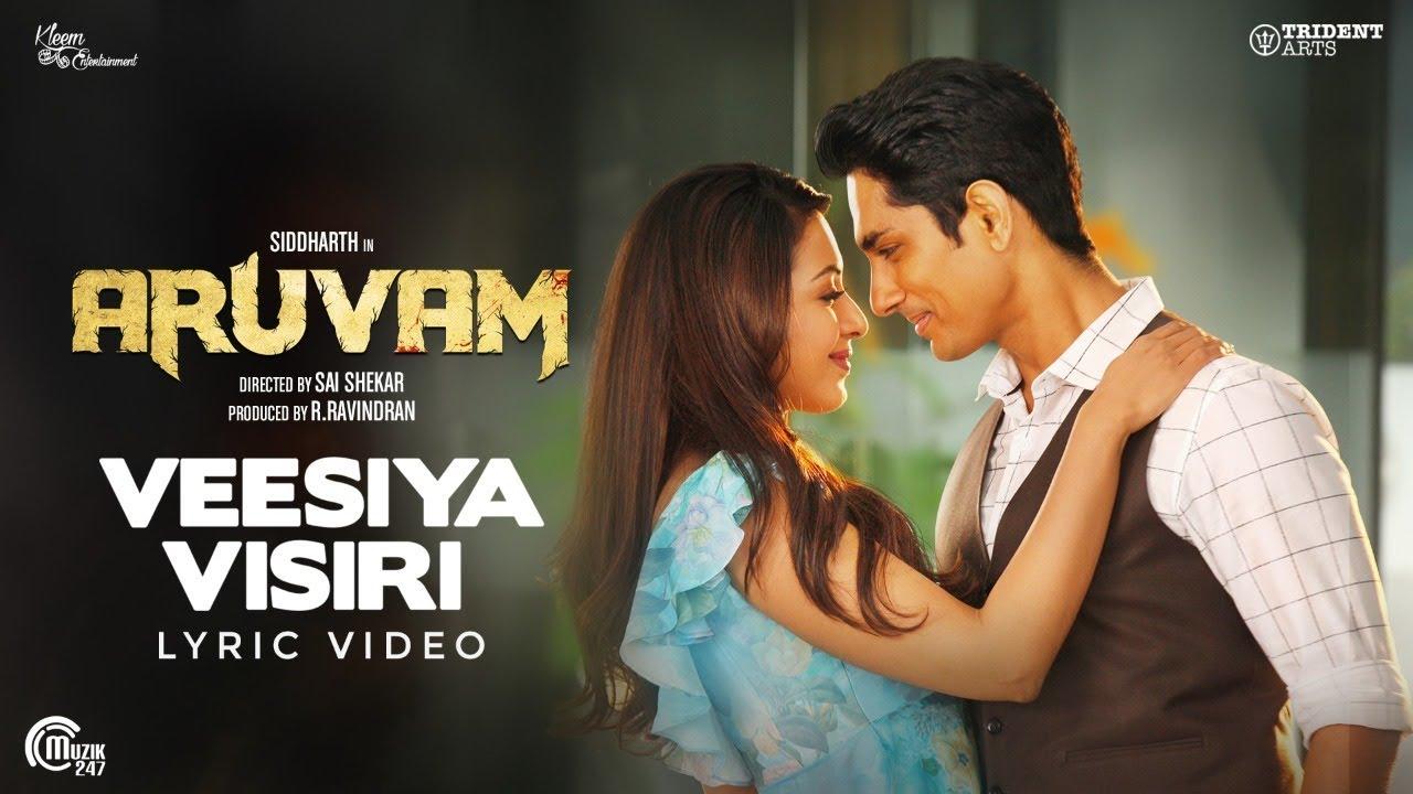 Aruvam | Veesiya Visiri Lyric Video | Siddharth, Catherine Tresa | Yuvan Shankar Raja | SS Thaman