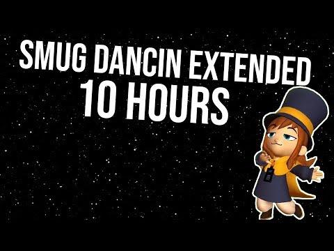 S M U G - D A N C I N - E X T E N S I O N | Smegma Bandit | 10 Hour Version