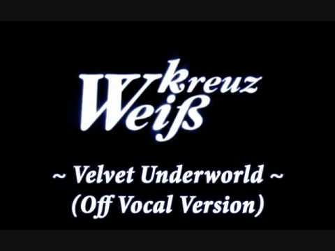 WK - Velvet Underworld (Karaoke)