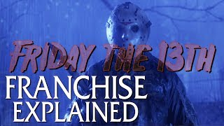 The Friday the 13th Franchise Explained (The Life of Jason Voorhees )