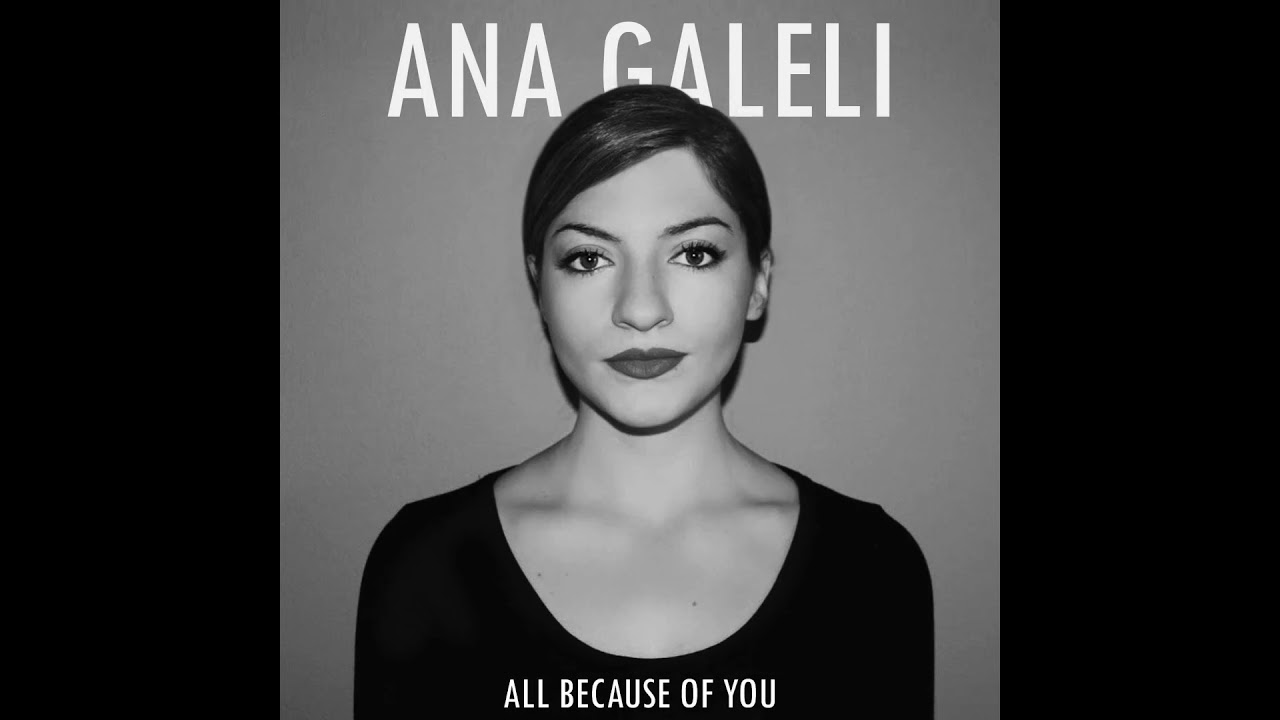 ANA GALELI - All Because Of You (Official Audio)