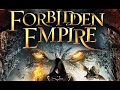 Forbidden Empire Full Movie HD Adventure Fantasy Mystery