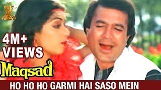 ho ho ho Garmi hai saso mein song Maqsad Hindi movie Rajesh khanna Sri Devi