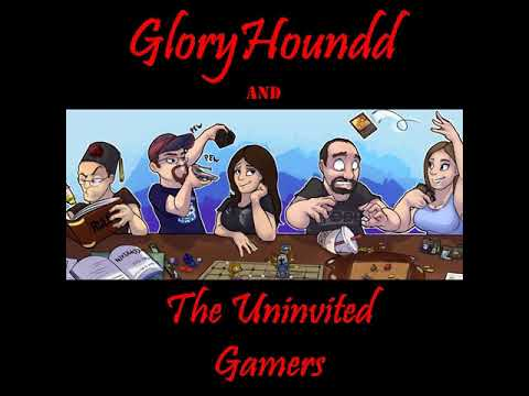GloryHoundd and The Uninvited Gamers: Episode 22: Cucumberbits!