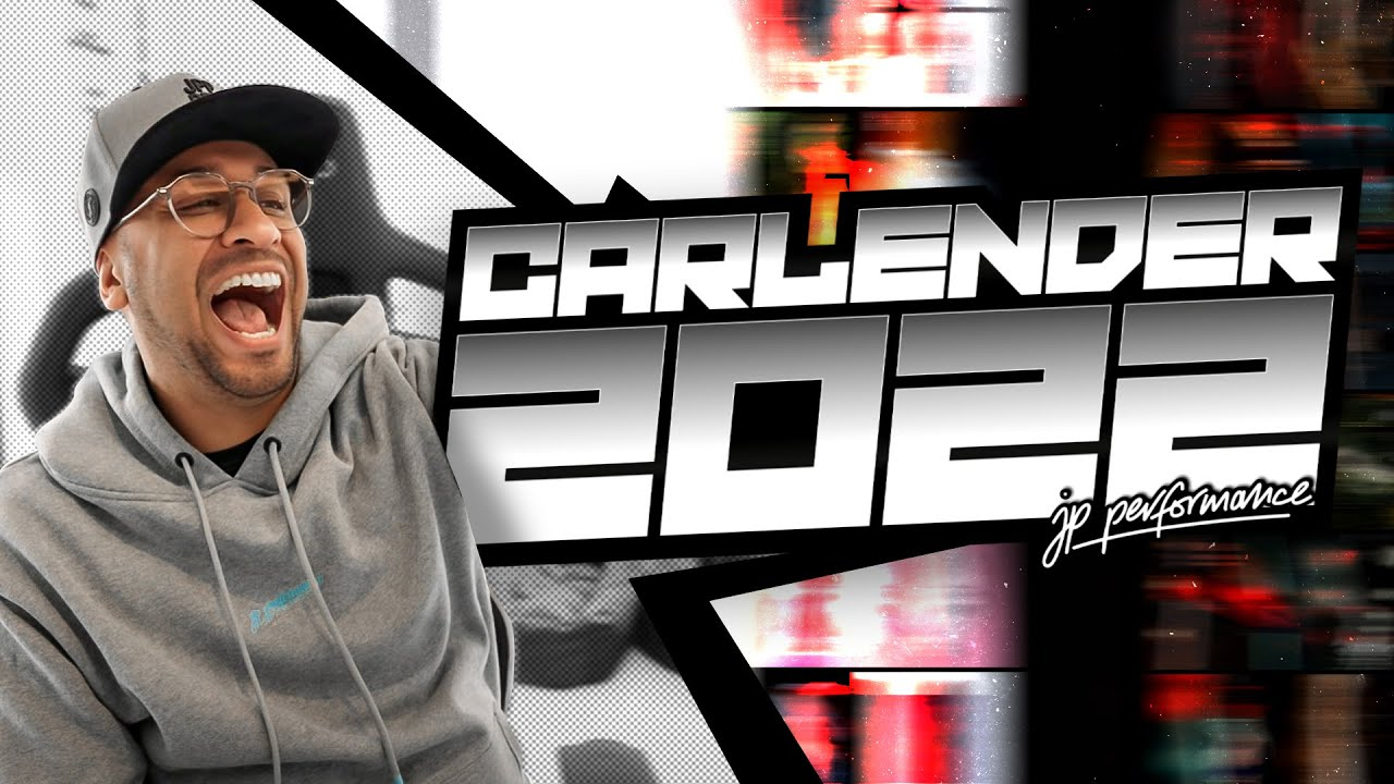JP Performance - DER CARLENDER 2022 IST FERTIG!