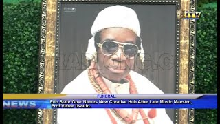 Edo State Govt. Names New Creative Hub After Late Music Maestro, Prof. Victor Uwaifo
