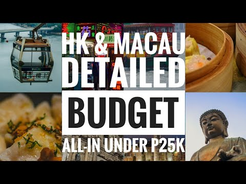 Hong Kong and Macau Travel - Detailed Budget (All-in under P25,000)