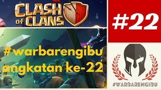 Clash of Clans - #warbarengibu angkatan 22